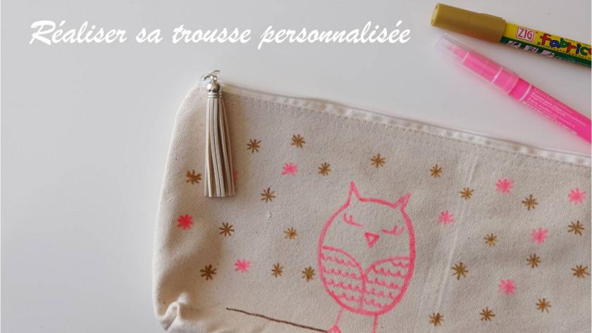 Customiser une trousse textile : DIY de rentrée !